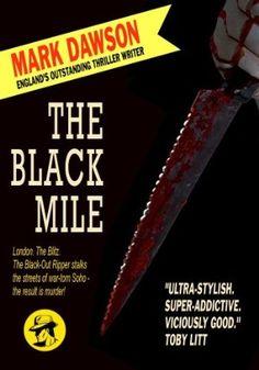 14 September 2012 : The Black Mile by Mark Dawson http://www.kuforum.co.uk/bookinfo.php?book=aHR0cDovL3d3dy5hbWF6b24uY28udWsvZ3AvcHJvZHVjdC9CMDA3TTlVTTE0Lz90YWc9a3VmZmJsLTIx