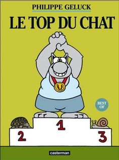 Le Top du Chat - Best Of - Philippe Geluck - Bande dessinée BD - Casterman NEUF