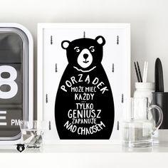 Plakat Porządek - 30x40cm (A3) Teddy Bears, Positivity, Posters, Funny, Illustration, Garden, Quotes, Handmade, Home Decor