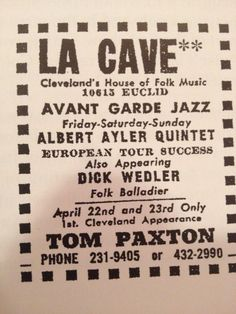 Albert Ayler at LA CAVE.  LA CAVE grew from its humble beginnings as a coffeehouse folk club on Euclid Avenue to become one of Cleveland's most memorable and influential rock 'n' roll clubs.