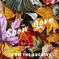 Stream Show Love [From The Archive] by Joakim Karud from desktop or your mobile device Desktop, Archive, Love, Youtube, Amor, Youtubers, Youtube Movies