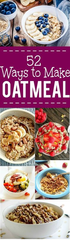 52 Breakfast Oatmeal Recipes -Over 50 new and delicious ways to eat your…