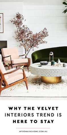 The Velvet Interiors Trend Is Going To Be Big This Season   2018 furniture trends