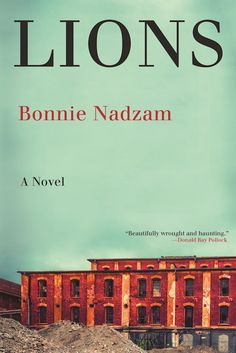 Ethereal and haunting: those two words describe not only the place in Bonnie Nadzam's 2016 book about a dying town on the Colorado High Plains, but the q. Used Books, Books To Read, My Books, Reading Online, Books Online, Lion Book, Local Legends, Literary Fiction, Fiction Books