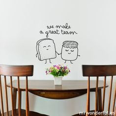 We make a great team - Wall decal