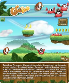 CocoRun. A Coconut2D sample game to demonstrate how to create cross-platform Scrolling Platform game with multiple parallax layers, advanced tiled layer optimization techniques and 2D physics, using Coconut2D IDE and SDK