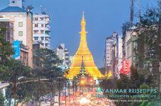 MYANMAR Reisetipps: YANGON | Hier bekommst du die besten Insidertipps für deine Reise nach Yangon in Myanmar: Hotels, Gästehäuser, Kosten, Anreise, Karten, Maps, Restaurants, Eintrittspreise, Reiseberichte uvm. www.MyanmarBurmaBirma.com | Sule Pagode am Abend