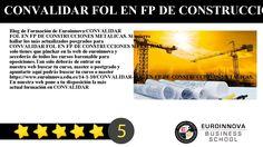 CONVALIDAR FOL EN FP DE CONSTRUCCIONES METALICAS - Blog de Formación de Euroinnova:    CONVALIDAR FOL EN FP DE CONSTRUCCIONES METALICAS. Si quieres hallar los más actualizados posgrados para CONVALIDAR FOL EN FP DE CONSTRUCCIONES METALICAS solo tienes que pinchar en la web de euroinnova y accederás de todos los cursos baremable para oposiciones.    Tan solo deberás de entrar en nuestra web buscar tu curso master o postgrado y apuntarte aquí podrás buscar tu curso o master…