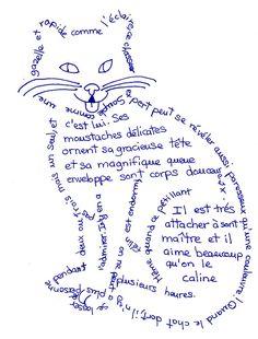 """Charmant dessin, mais que dire de l'orthographe et que dire du professeur qui a supervisé !!  Orthographe : """"enveloppe sonT corps"""" => """"enveloppe son corps"""" - """"Il est très attacheR à sonT maître"""" => """"Il est très attaché à son maître"""" -- Des fautes élémentaires ! -- Élèves créateurs - Les calligrammes des sixièmes."""