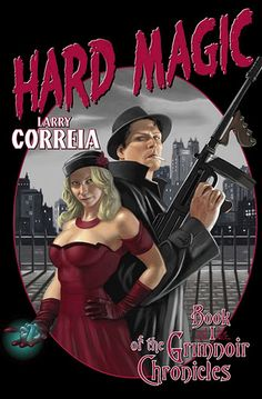 "Another must-listen from my ""Hard Magic: Book I of the Grimnoir Chronicles"" by Larry Correia, narrated by Bronson Pinchot. Diesel Punk, Books You Should Read, Books To Read, Netflix Marvel Series, New Books, Good Books, Amazing Books, Bronson Pinchot, Thing 1"