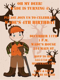 Umm, An invitation with a little boy holding a gun surrounded by deer for his 4th bday? Great job mom...!
