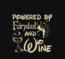 Wine - Powered By Fairydust An Wine Unisex T-Shirt #WineQuotes
