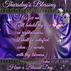 Wishing you a beautiful Thursday Happy Thursday Morning, Good Thursday, Thankful Thursday, Blessed Wednesday, Thursday Greetings, Good Morning Greetings, Good Morning Quotes, Thursday Prayer, Thursday Quotes