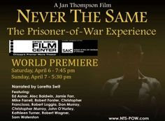 "Interview with Jan Thompson, filmmaker: ""Never the Same, The Prisoner of War Experience"" which premieres this weekend. This film documents the fall of Bataan and Corregidor (Apr/May 1942) through until the end of the POW captivity, early in 1945."