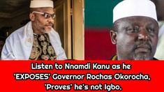 Listen to Nnamdi Kanu as he 'EXPOSES' Governor Rochas Okorocha, 'Proves' he's not Igbo. Videos, Youtube, Video Clip