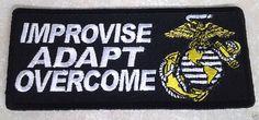 IMPROVISE ADAPT OVERCOME US Marines Military / Veteran Hero Patch P2705 HRE