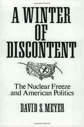 Pin this  A Winter of Discontent: The Nuclear Freeze and American Politics - http://www.buypdfbooks.com/shop/uncategorized/a-winter-of-discontent-the-nuclear-freeze-and-american-politics/