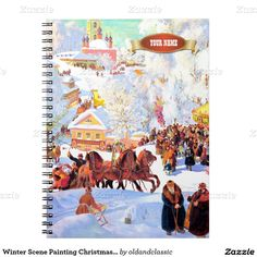 """Russian Art Christmas Gift Notebooks with personalized name or text. """"Shrovetide"""" (Maslenitsa), Oil Painting, early 20th century. Artist: Boris Kustodiev. Matching cards, postage stamps and other products available in the Christmas & New Year / Fine Art / Russian Christmas Category of the oldandclassic store at zazzle.com"""