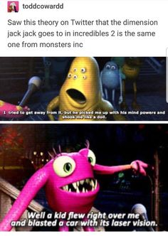 I would love to see in the future a Pixar film where it would explain how and why the previous ones are connected. Funny Disney Memes, Disney Jokes, Funny Memes, Disney Wtf Facts, Disney Funny Tumblr, Top Memes, Disney And Dreamworks, Disney Pixar, Disney Magic