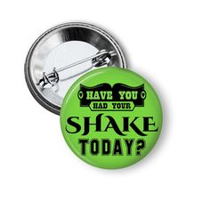 Herbalife Visalus Beachbody Advocare Shake Today Direct Sales Healthy Shake Button by NannyGoatsCloset
