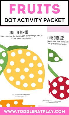 Fun, dot marker printables for kids. #printables #fruitprintables #dotactivities #dotmarkers Indoor Activities For Toddlers, Preschool Activities, Preschool Printables, Preschool Ideas, Lemon Uses, Best Fruits, Finger Painting, Toddler Preschool, Fine Motor Skills