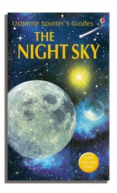 Night Sky (Usborne Spotter's Guide), http://www.amazon.co.uk/dp/0746073569/ref=cm_sw_r_pi_awdl_x_78kdybSKY5BNM