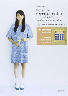 Amazon.fr - Ma petite garde-robe - Tendances à coudre - Yoshiko Tsukiori - Livres