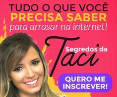 segredos da taci, como criar um blog de sucesso http://depoisdosquinze.net/