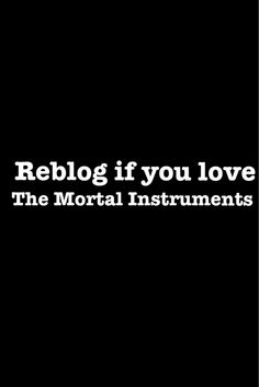 """""""repin"""" if you love the Mortal Instruments!!"""
