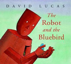 """Shane says, """"A robot, left alone in a junk heap with a broken heart, helps a lone bluebird on its journey south in this simple yet gorgeously illustrated and incredibly moving picture book. This has been my favorite children's book for years!"""""""