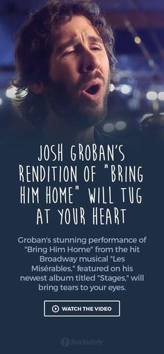 """Josh Groban's Rendition of """"Bring Him Home"""" Will Tug at Your Heart"""