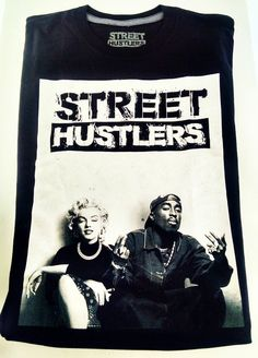 X-Large T Shirt Street Hustlers Tupac & Marilyn Monroe Clothe Apparel Hip Hop  #GraphicTee