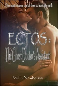 Book Review of M. H. Newhouse's Ectos: The Ghost Doctor's Assistant