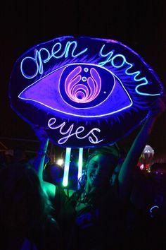 ☯☮ॐ American Hippie Psychedelic Art Quote ~ Neon 'Open Your Eyes' Steam Punk, Kitsch, Retro, The Wicked The Divine, Graffiti, A State Of Trance, Creepy, Psy Art, Neon Aesthetic
