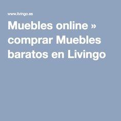 Muebles online » comprar Muebles baratos en Livingo