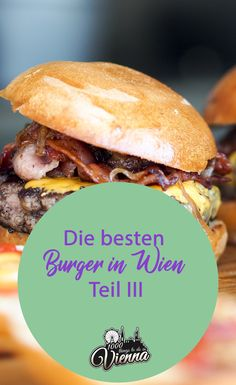 Burger-Liebhaber aufgepasst - hier findet ihr die besten Burger, die man 2018 in Wien bekommen kann. Restaurant Bar, Beste Burger, Vienna, Austria, Travelling, Travel Tips, Things To Do, Restaurants, Appetizers