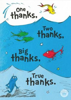 This thank-you card from Hallmark is just what the doctor (Seuss) prescribed! Bring a smile to the face of a friend with this playful One Thanks, Two Thanks rhyming message.