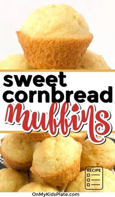 Thse sweet cornbread muffins are so easy to make and taste much better than a store bought mix. This recipe is delicious, and a family favorite! #cornbreadmuffins #cornbread #muffins #baking #easymuffins
