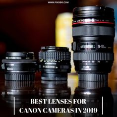 Best Lenses for Canon Cameras in 2019 - Pixobo - Profitable Photography Canon Dslr Camera, Camera Hacks, Camera Gear, Canon Cameras, Film Camera, Camera Tips, Photography Jobs, Camera Photography, Photography Equipment