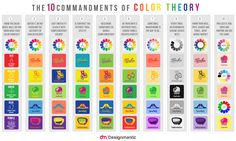 [INFOGRAPHIC]: The 10 Commandments of Color Theory | http://www.designmantic.com/blog/infographics/the-10-commandments-of-color-theory/