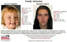 Megyn Sibert 3, missing since June 8 2012. From Emmett Idaho.
