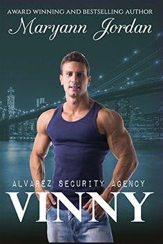Vinny: Alvarez Security Series by Maryann Jordan https://www.amazon.com/dp/B011LSLFYO/ref=cm_sw_r_pi_dp_x_RbVRybZ5HQF5J