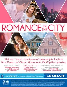 Lennar Atlanta would LOVE for you to join us TODAY from 1PM-6PM for Food, Fun and Games at any of our 14 Atlanta-area Welcome Home Centers. Be sure to register for our ROMANCE IN THE CITY sweepstakes while you're here.