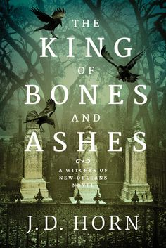 "The King of Bones and Ashes by J. D. Horn (January 2018)   ""Horn's rich characterizations and setting, sparkling magic, and creepy villains bolster the narrative, and his focus on women as major players is particularly refreshing. The terrifying conclusion will have readers looking forward to the next installment.""  --Publisher's Weekly"