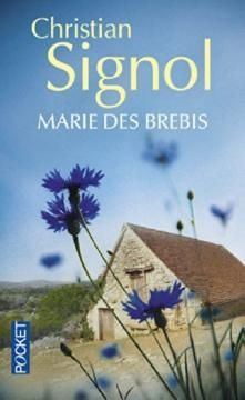 Chronique livre sur le #roman Marie des Brebis de Christian Signol