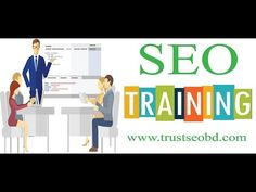 SEO Training in Bangladesh - Best SEO training Center Dhaka: Advance SEO...