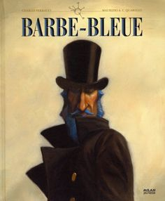 Barbe Bleue Par charles perrault - maurizio quarello