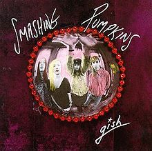 "Smashing Pumpkins' ""Gish"" No one else in the early 90's was mixing up grunge alternative rock with psychedelic influences like Corgan and Co. One of the best records to put on repeat."