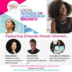 Walker's Legacy: A Women in Business Collective will be celebrating Women's History Month by sponsoring a series of Local Women's Leadership Brunch Programs around the country. This awesome organization will be hosting one of their brunch programs in Florida on Sunday, March 20, 2016 from 1:00PM to 3:00PM at Jazz Tastings. Attendees will be exposed to various tips and tools for leading and managing their careers and teams. Register today!
