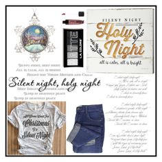 """""""SILENT NIGHT"""" by iamkritika ❤ liked on Polyvore featuring Silent Night, Wet n Wild and christmassong"""